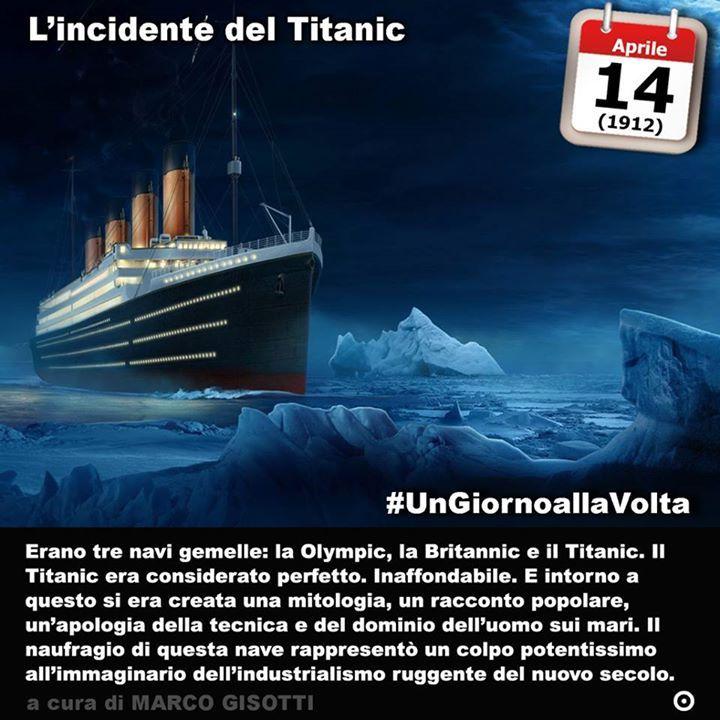 14 aprile 1935: la notte in cui il Titanic venne ferito a morte  Immaginate la Torre di Babele. La storia e la metafora sono le stesse. È il crollo del colosso dai piedi di argilla. Ma la storia del Titanic nave inaffondabile per natura è una metafora che è costata la vita a 1.518 persone.  Partito da Southampton per raggiungere New York la notte della domenica 14 aprile del 1912 alle ore 2340 il RMS Titanic (RMS stava per Royal Mail Ship) entrò in collisione con un iceberg. Era il viaggio…