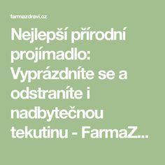 Nejlepší přírodní projímadlo: Vyprázdníte se a odstraníte i nadbytečnou tekutinu - FarmaZdravi.cz