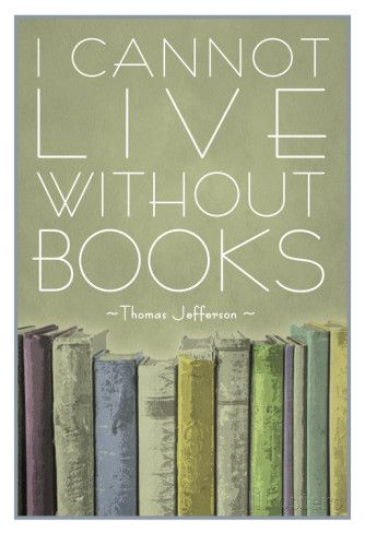 I Cannot Live Without Books Thomas Jefferson Poster Posters sur AllPosters.fr