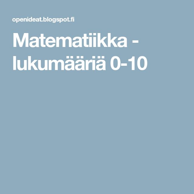 Matematiikka - lukumääriä 0-10