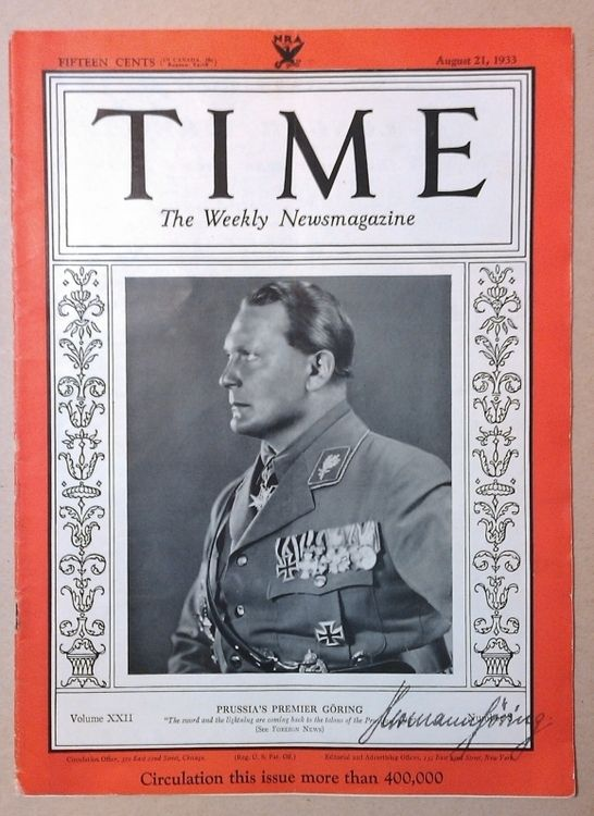 TIME 1933 LUFTWAFFE REICHSMARSCHALL HERMANN GORING GOERING - COLOR COVER PHOTO TIME MAGAZINE - HANDWRITTEN SIGNATURE AUTOGRAPH BY HERMANN GORING - PRICE $2499