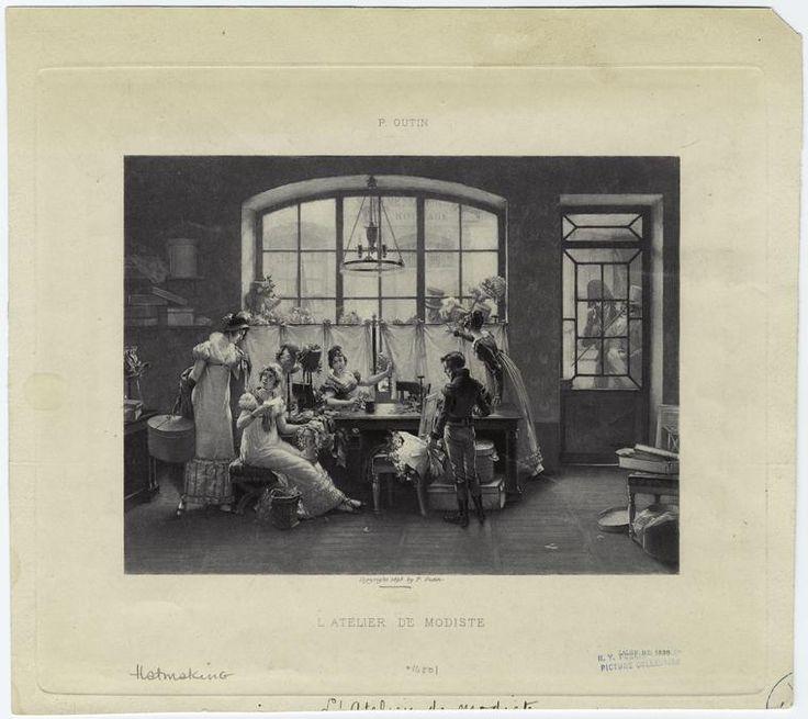 L'Atelier De Modiste. 1898 (image of the early 1800s) New York Public Library