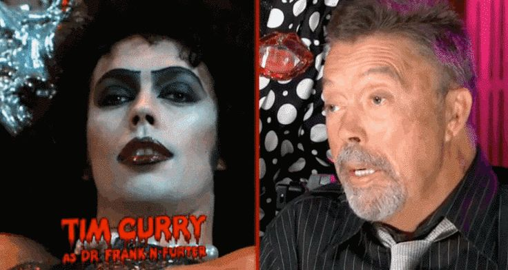 """Tim Curry, who played Dr. Frank-N-Furter, is now 69. When Rocky Horror was filmed he was 29. 