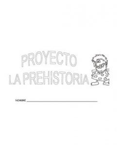PROYECTO PREHISTORIA 5 AÑOS