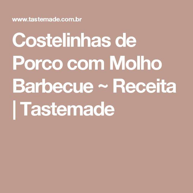 Costelinhas de Porco com Molho Barbecue ~ Receita   Tastemade