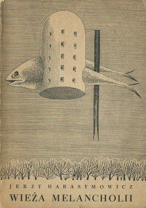 Melancholy tower. Cover by Daniel Mróz. 1958.