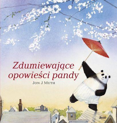 Zdumiewająca Opowieść Pandy - Jon J. Muth - Ceny i opinie - Ceneo.pl