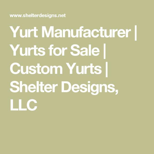 Yurt Manufacturer | Yurts for Sale | Custom Yurts | Shelter Designs, LLC