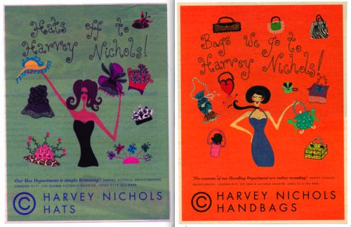 """Hats off to Harvey Nichols !""  2 adverts i illustrated for Harvey Nichols Hat and Handbag department ."