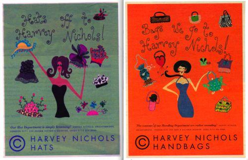 """Hats off to Harvey Nichols!""  2 adverts i illustrated for Harvey Nichols Hat and Handbag department ."