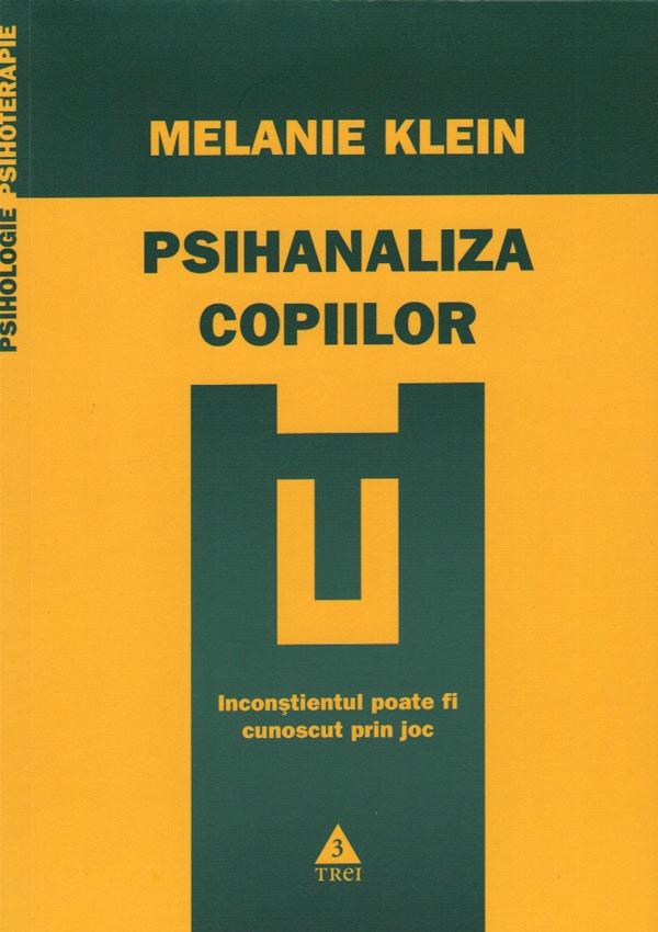 Psihanaliza copiilor de Melanie Klein - 49,00 lei - Elefant.ro