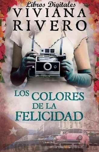 LOS COLORES DE LA FELICIDAD - VIVIANA RIVERO - Simon SaysSimon Says