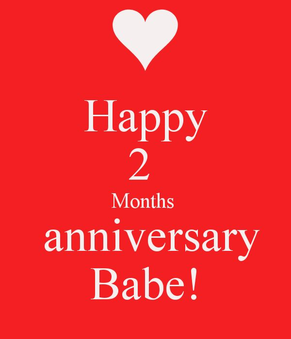 Anniversary Quotes For Girlfriend Amusing Happy 2 Months Anniversary Babe  Dipti  Pinterest . Decorating Design