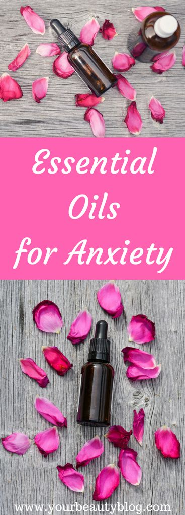 Essential Oils for Anxiety - Everything Pretty #essentialoils