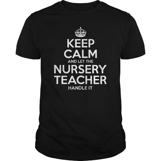 Make this awesome proud Teacher:  Nursery Teacher as a great gift job Shirts T-Shirts for Teachers