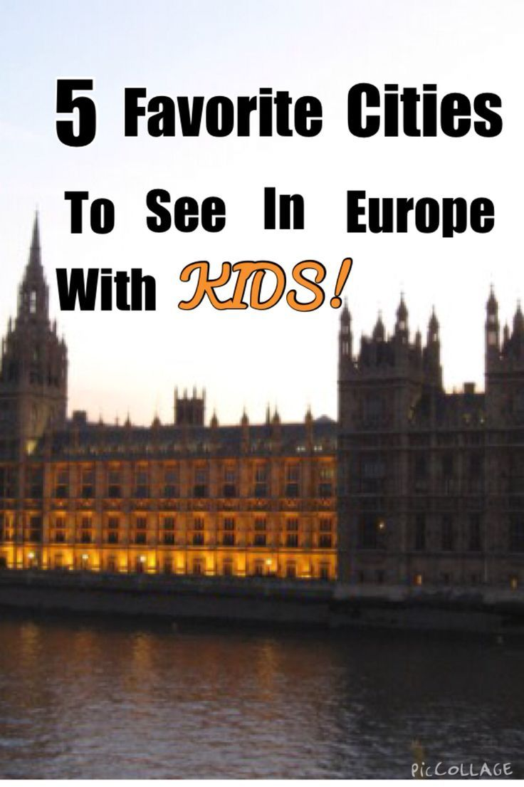 Travel Info!! 5 Favorite Cities to See in Europe WITH Kids!!