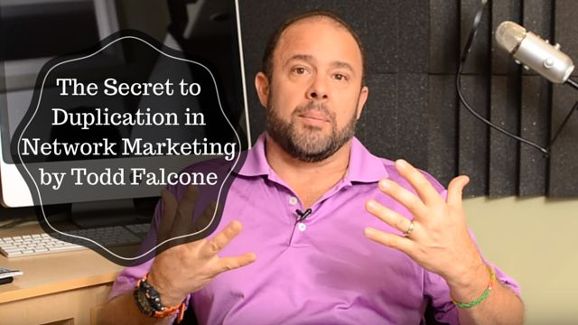 The Secret to Duplication in Network Marketing by Todd Falcone: http://brandonline.michaelkidzinski.ws/the-secret-to-duplication-in-network-marketing-by-todd-falcone/