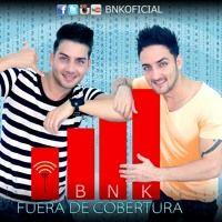 BNK (BONI Y KELLY)FUERA DE COBERTURA by yoan2 on SoundCloud
