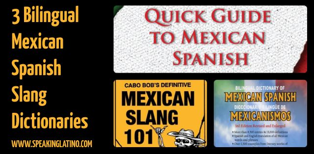 Mexican Spanish Slang to English Dictionary: The 3 Best Options   You need a Mexican Spanish slang to English dictionary, but you are clueless which are the options available. The list features bilingual options for you. #Mexico #Spanish #Dictionary via http://www.speakinglatino.com/mexican-spanish-slang-to-english-dictionary/