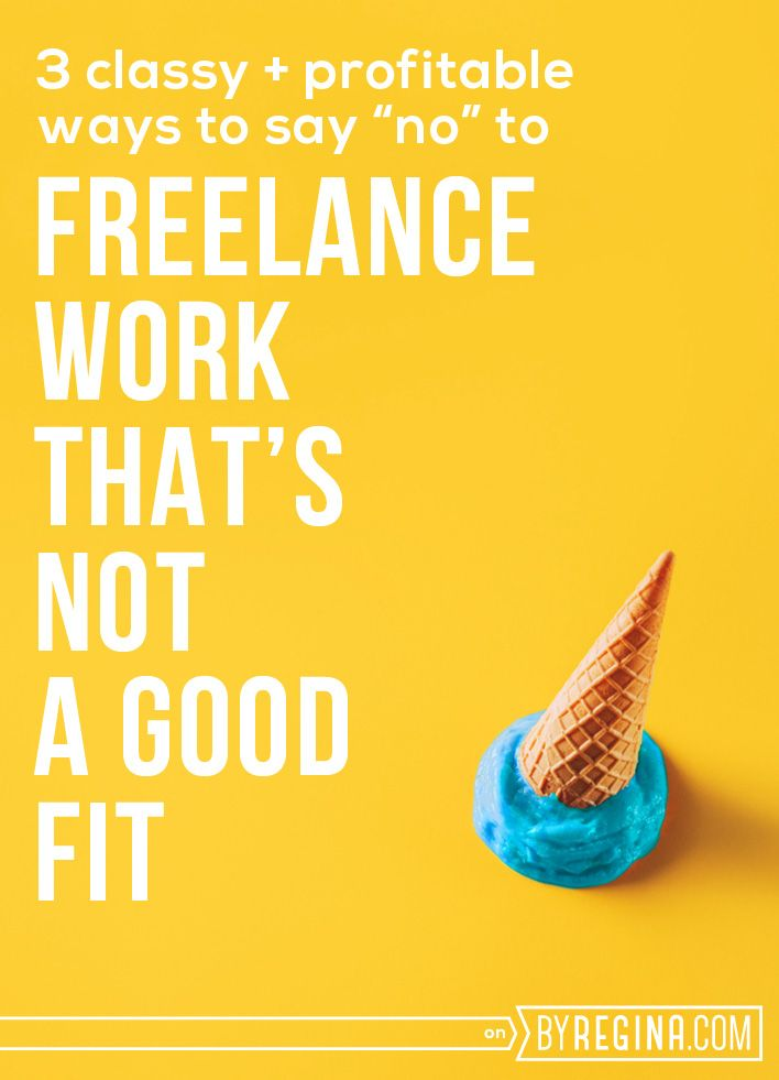 Three ways to turn down freelance clients in a classy and profitable manner.