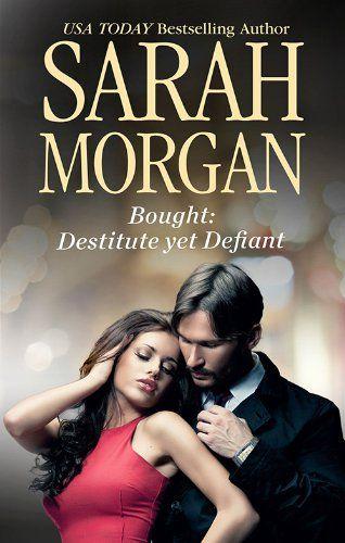 Amazon.com: Mills & Boon : Bought: Destitute Yet Defiant (Self-Made Millionaires) eBook: Sarah Morgan: Kindle Store