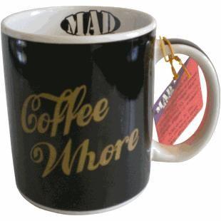 Mad Mugs Novelty Coffee Whore Mug. i just want a whore mug!