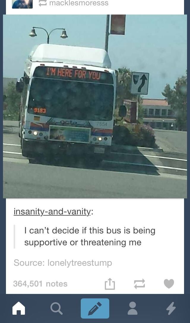 Supportive or threatening bus? Could very easily be either