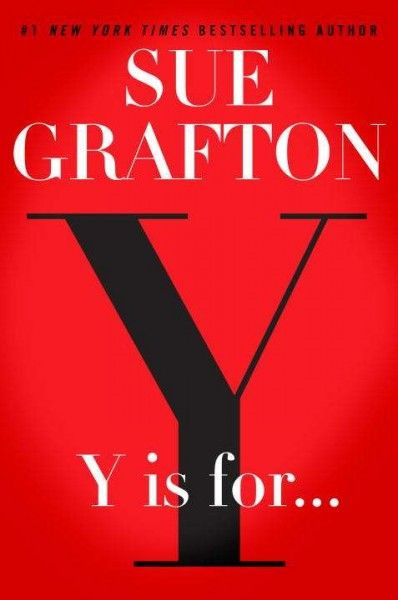 Y IS FOR... by Sue Grafton -- Publish Date: 8/22/17 – The darkest & most disturbing case report from the files of Kinsey Millhone, Y begins in 1979, when four teenage boys from an elite private school sexually assault a fourteen-year-old classmate & film the attack.  Not long after, the tape goes missing & the suspected thief, a fellow classmate, is murdered. In the investigation, one boy turns state's evidence & two of his peers are convicted. But the ringleader escapes without a trace.