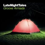 Groove Armada - Late Night Tales (2008)
