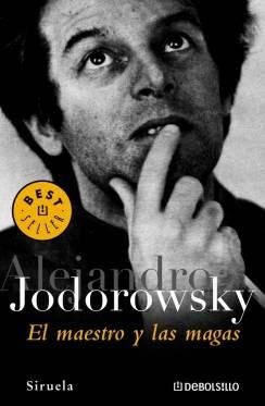 El maestro y las magas - Jodorowsky