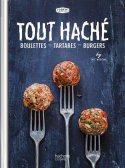 Tout Haché du Café Moderne | Éditions Hachette Cuisine