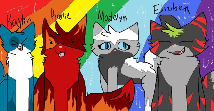 bffs :D Kaylin - Rivergem Karlie - Flamestar Madalyn - Iceheart Elizabeth - Blazetherainbowwolf (mostly known as Bluestar)