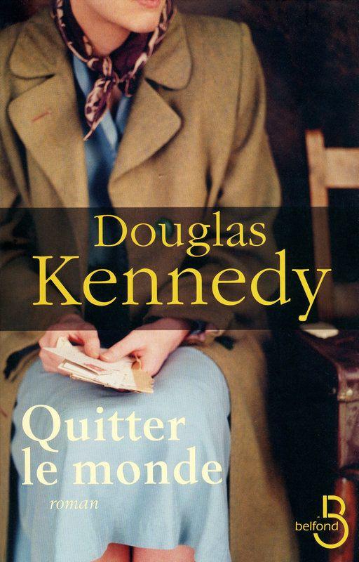 Quitter le monde - Douglas KENNEDY#DouglasKennedy