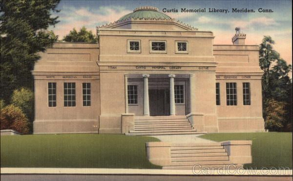 Curtis Memorial Library, Meriden Connecticut.  I remember when this was the town library...