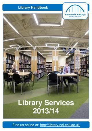 Newcastle College Library Handbook 2013-14
