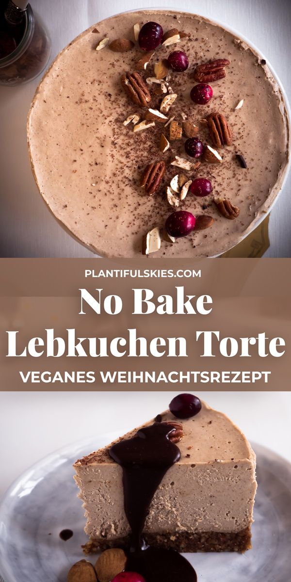 Lebkuchen Rawcake Rezept Food Pinterest Cake Baking Und Vegan