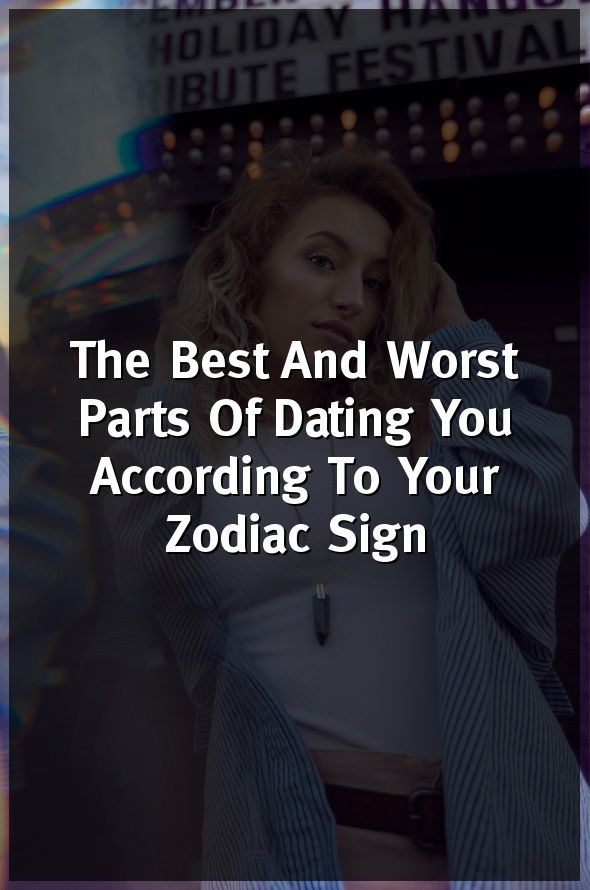 bad parts of dating