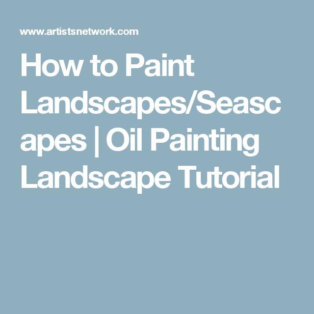 How to Paint Landscapes/Seascapes | Oil Painting Landscape Tutorial