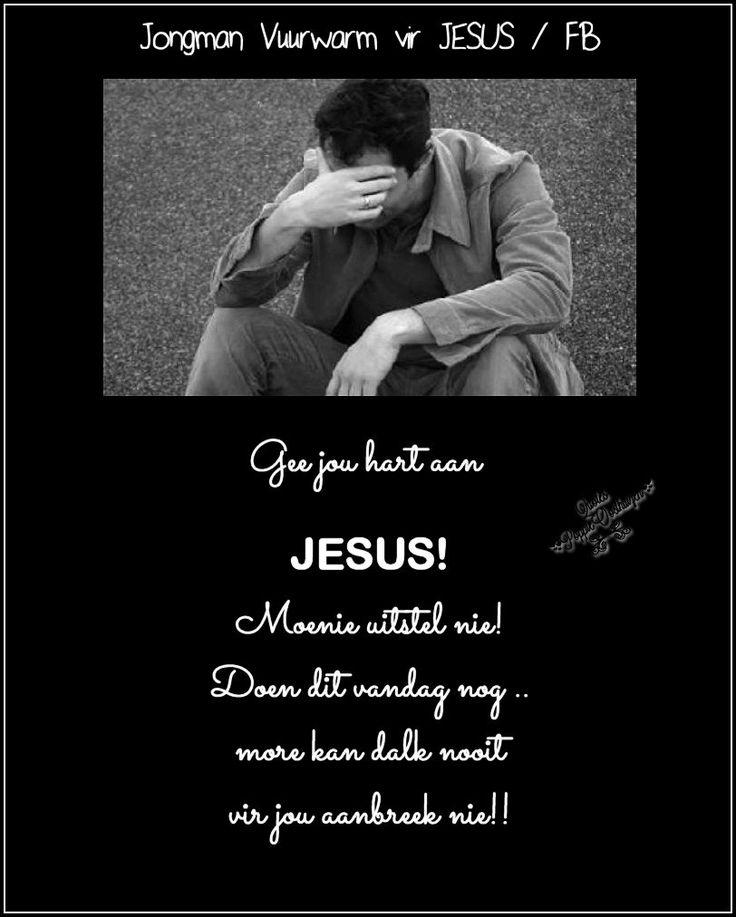 Christelike Boodskappies: Gee jou hart aan JESUS