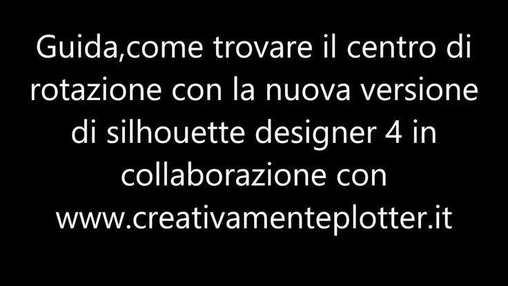 Guida in italiano:come trovare il centro di rotazione con la versione si...