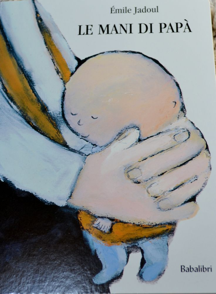 Le mani di papà: http://bacinidifarfalla.blogspot.it/2014/06/le-mi-gambine-mi-tengono-senza-le-mani.html