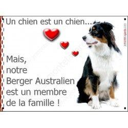 Berger Australien Tricolore, Plaque Portail un chien est un chien, membre de la famille, pancarte, affiche panneau