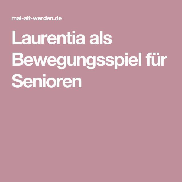 Laurentia als Bewegungsspiel für Senioren