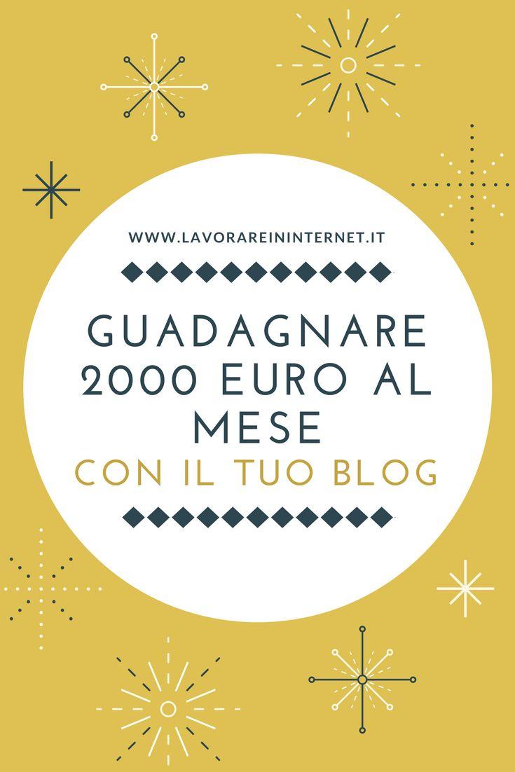 Come Guadagnare Con Un Blog 2000€ Al Mese