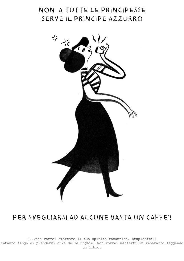 Non a tutte le principesse serve il principe azzurro per svegliarsi, ad alcune basta un caffè...
