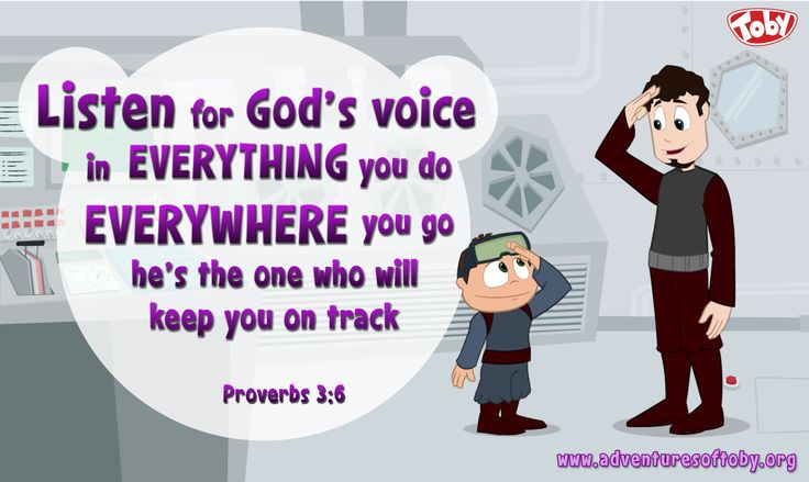 Listen for God's voice is everything you do, everywhere you go, he's the one who will keep you on track. Proverbs 3:6
