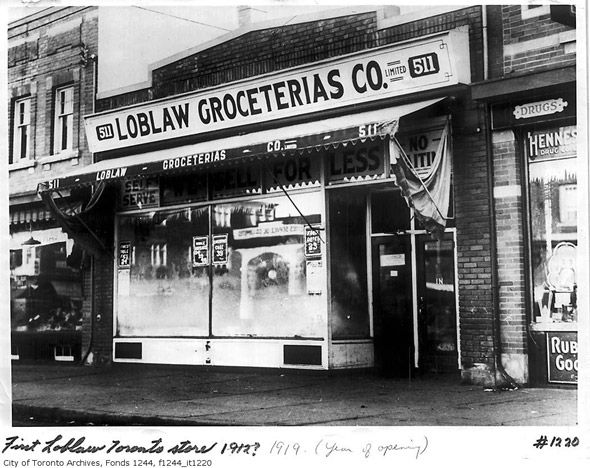 Loblaws...the early years (1919). 511 Yonge Street, Toronto. Via www.blogto.com.
