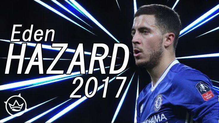 Eden Hazard 2017 ● Dribbling Skills - Assists & Goals ● HD