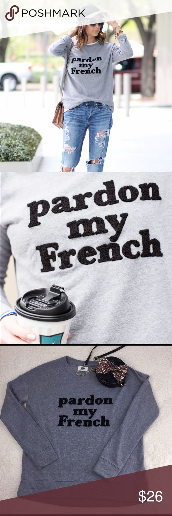"""Old navy SX Size Pardon My French Sweatshirt. Size is a Sz• Textured lettering • High low hem• Pit to Pit 21""""•Length 25"""" Back 24"""" front approx • Sleeves 19"""" from Pit to hem• Fabric 58% Cotton, 42% Polyester •Mint Condition • Credit pic to Daily Craving• Note: care tag and Composition is been cut• Fast Shipping • no trades• 🖤🖤 Old Navy Tops Sweatshirts & Hoodies"""