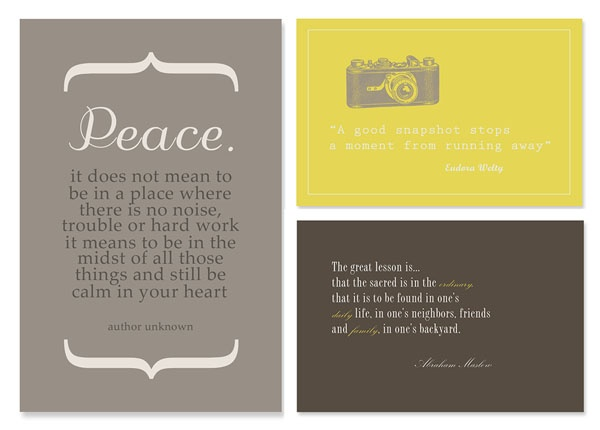 "Book of favorite quote ""cards"" that can be interchanged into frames around the house. Great idea!"